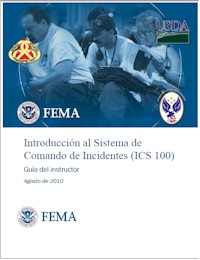 Introduccion al Sistema de Comando de Incidentes (ICS 100) - FEMA